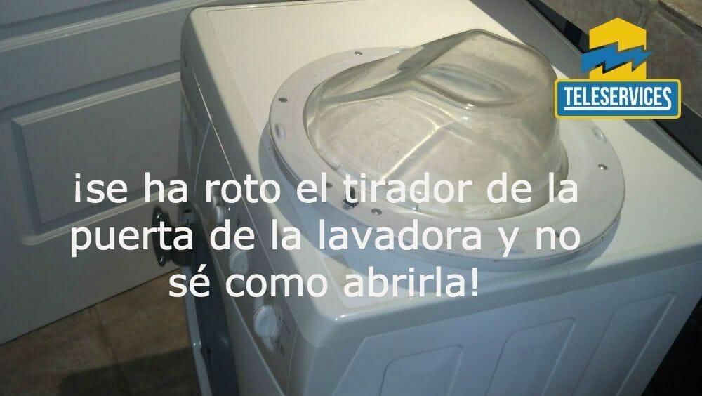 se ha roto tirador puerta de la lavadora