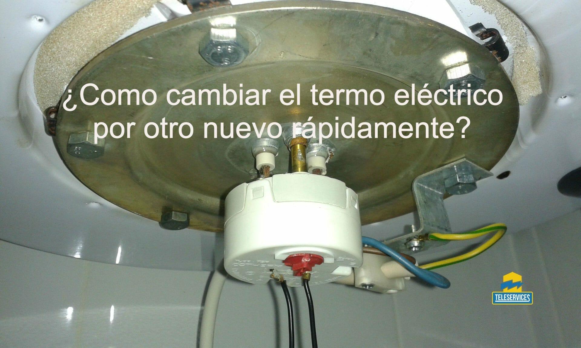 cambiar termo electrico