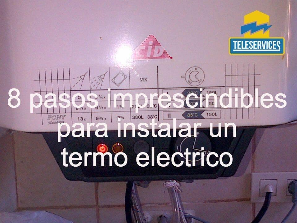 instalar un termo electrico