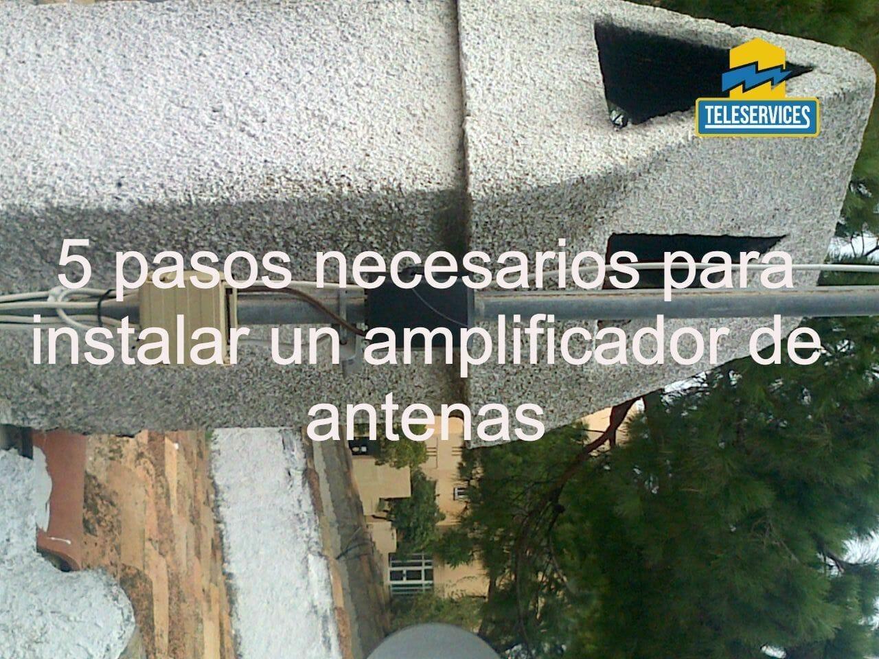 instalar un amplificador de antenas