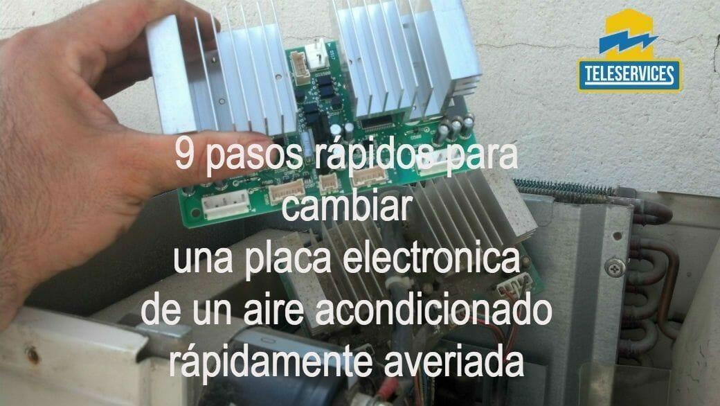 cambiar una placa electronica del aire acondicionado