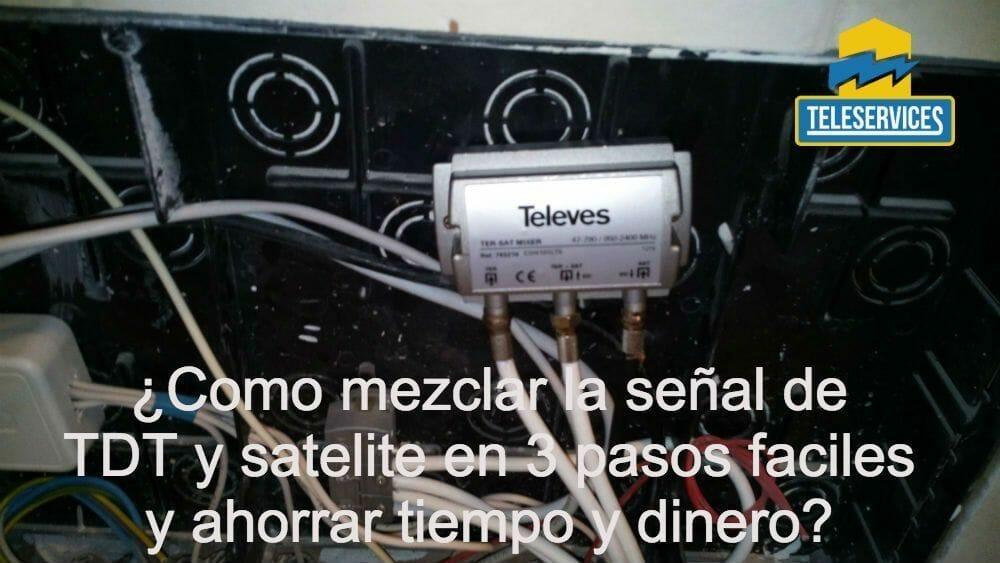 como mezclar la señal de tdt y satelite