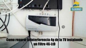 Como reparar la interferencia 4g que nos impide ver algunos canales de Tv instalando un Filtro 4G-LTE