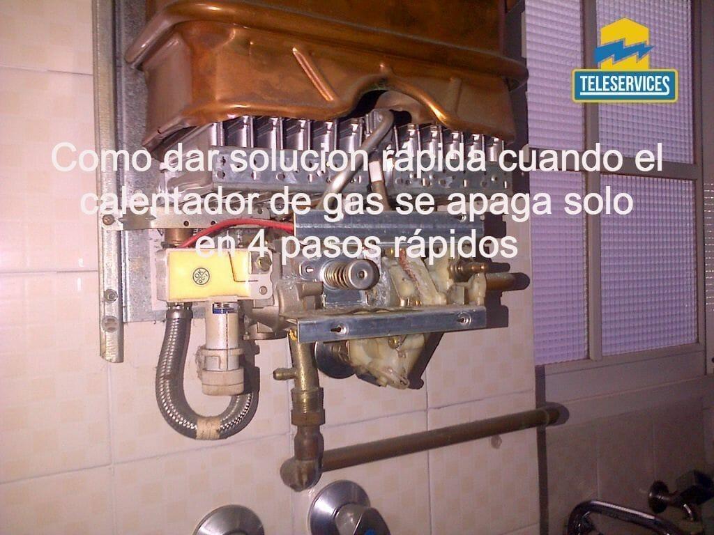 calentador de gas se apaga solo