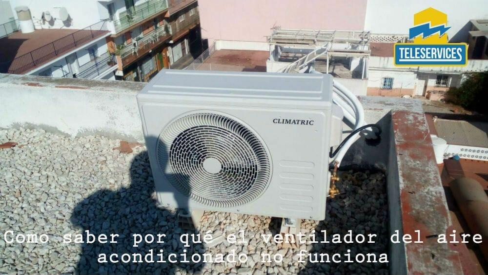 ventilador del aire acondicionado no funciona