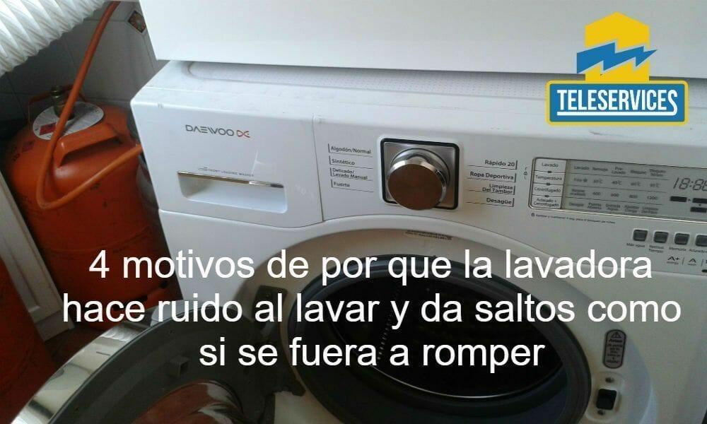 lavadora hace ruido al lavar