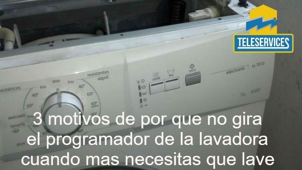 no gira el programador de la lavadora