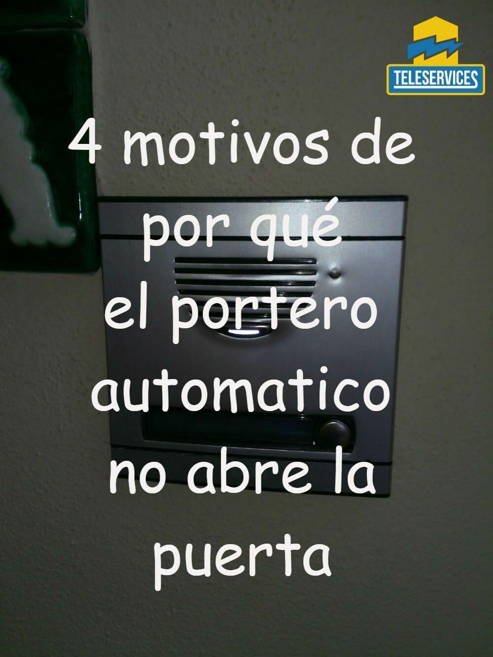 portero automatico no abre la puerta