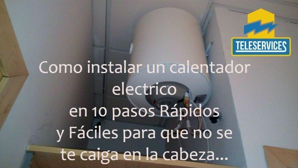 instalar un calentador electrico
