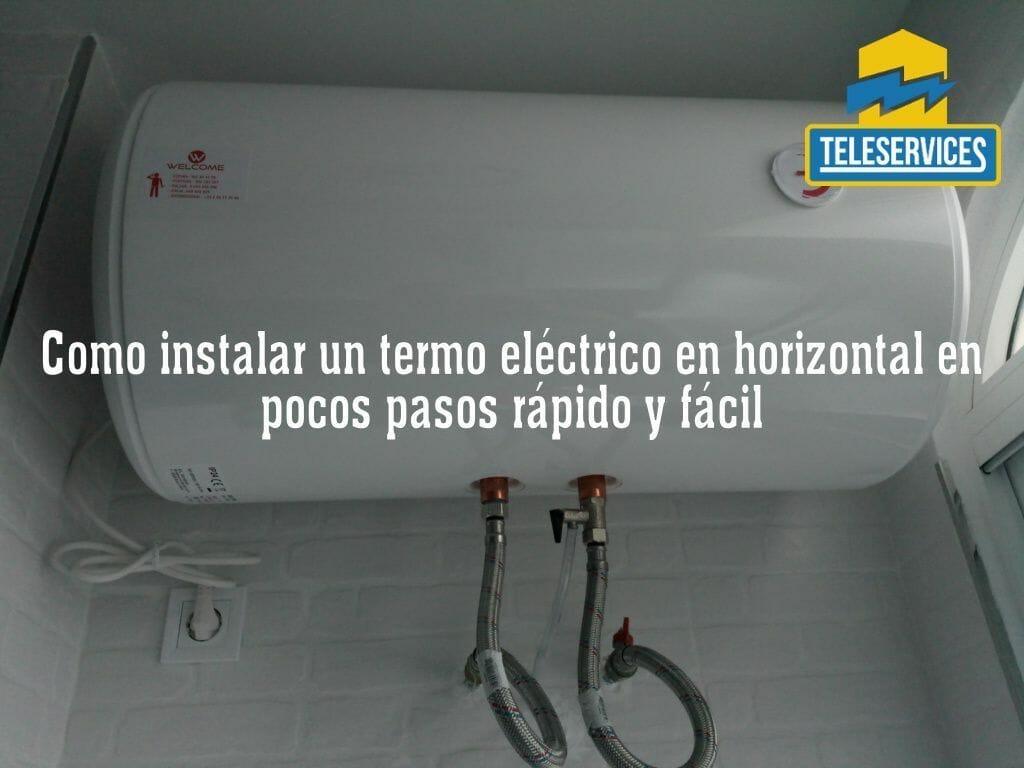 instalar un termo electrico en horizontal