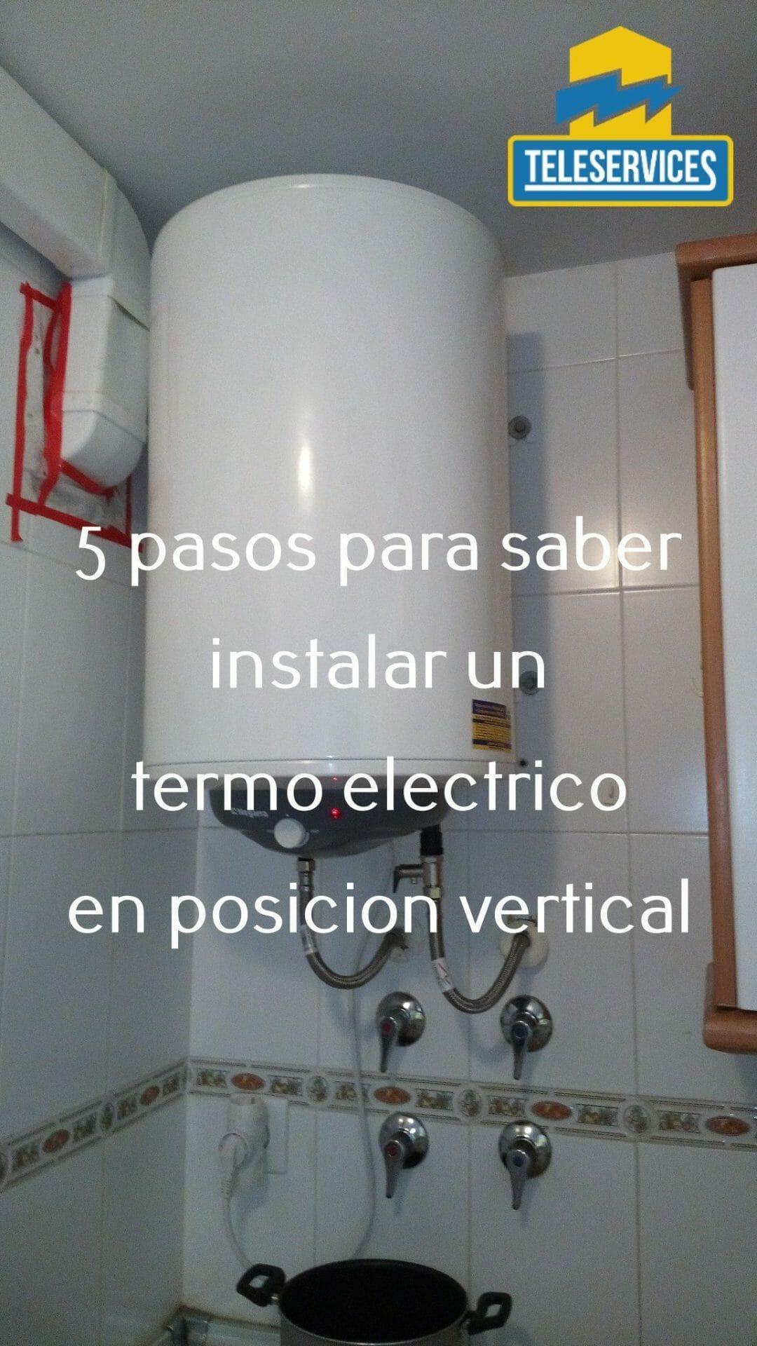 instalar un termo elecrtrico en vertical