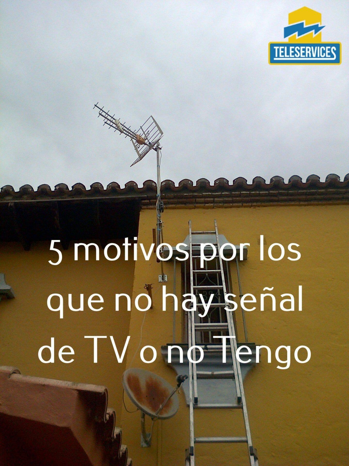 no tengo señal de tv