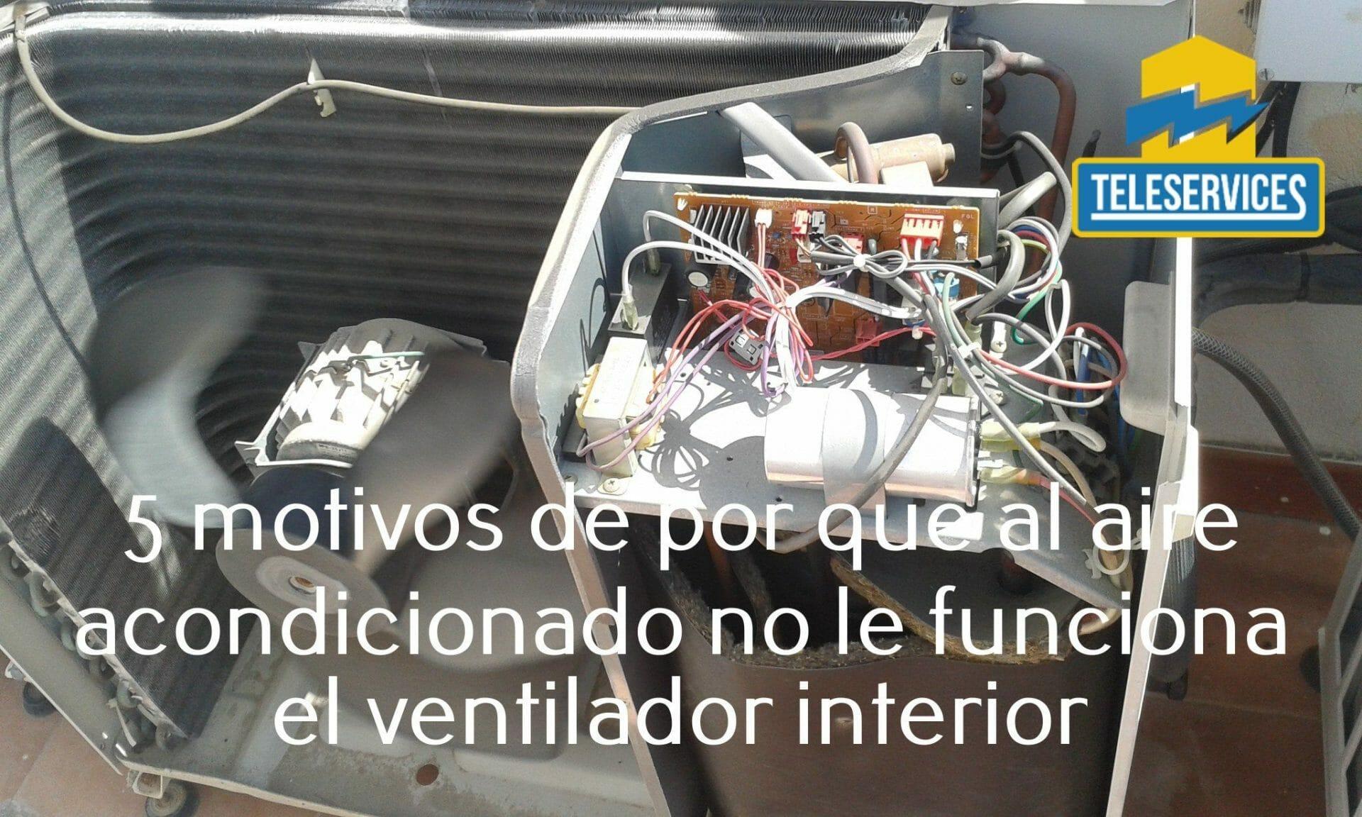 aire acondicionado no funciona ventilador interior